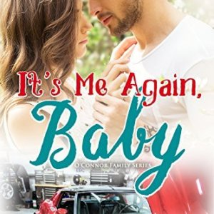 Its Me Again, Baby by Katie Reus: Review