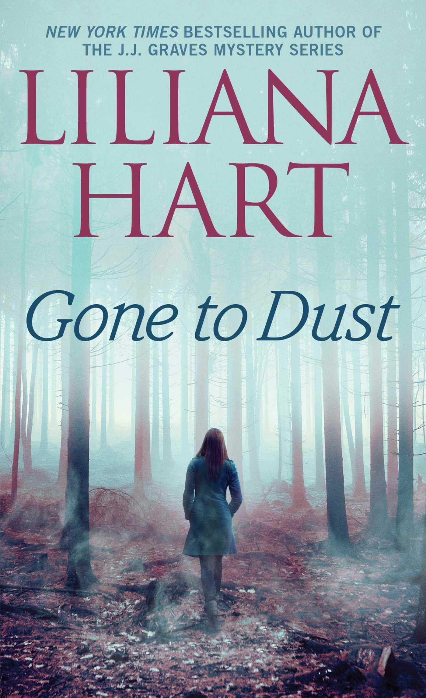 Gone to Dust by Liliana Hart: Review