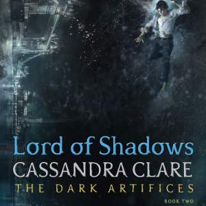 Lord of Shadows by Cassandra Clare: Review
