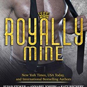 Royally Mine Anthology: New Release