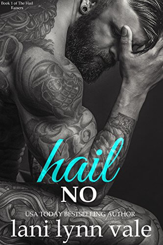 Hail No by Lani Lynn Vale: Review