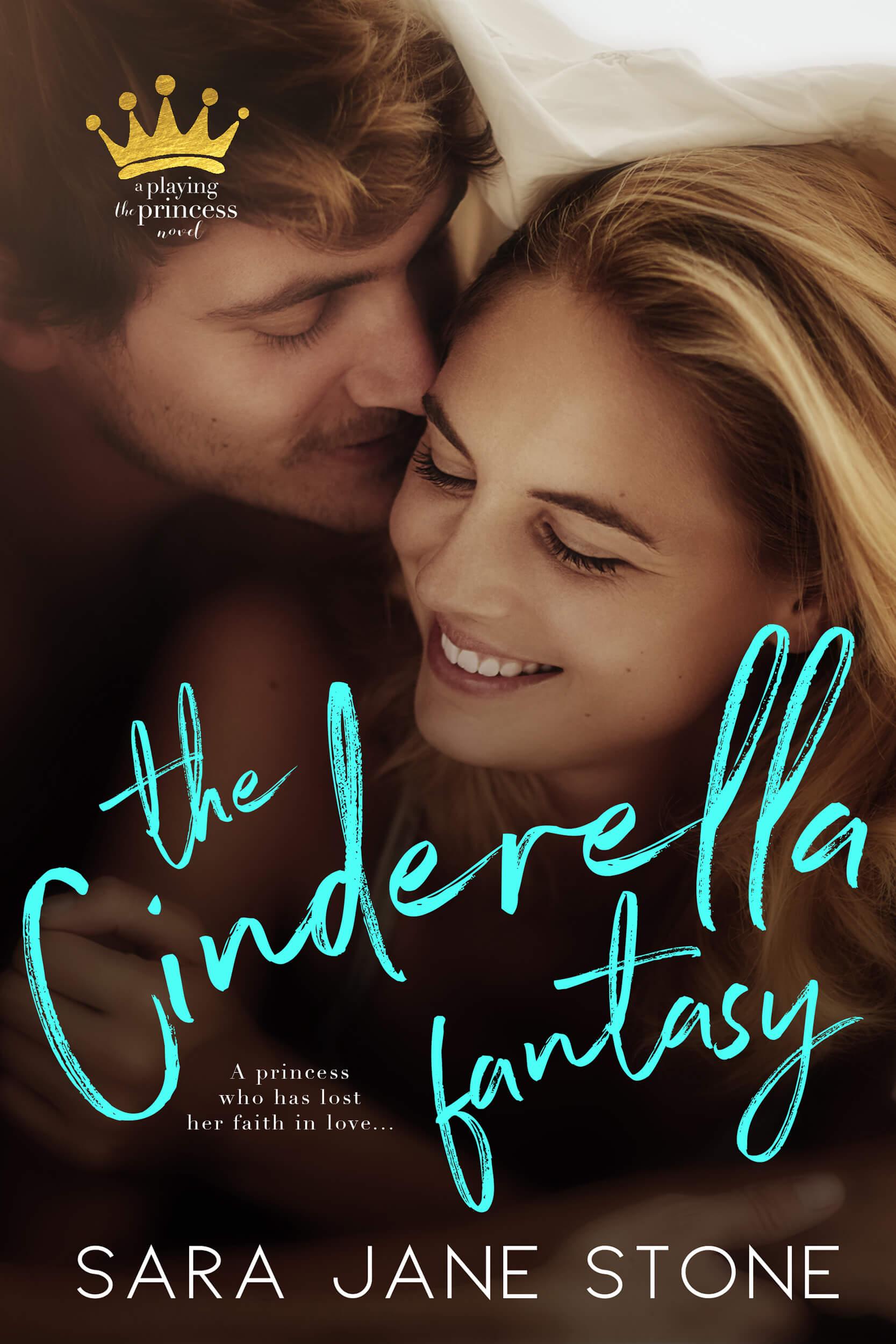 The Cinderella Fantasy by Sara Jane Stone: New Release