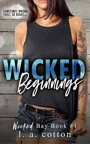 Wicked Beginnings by L.A. Cotton: Review