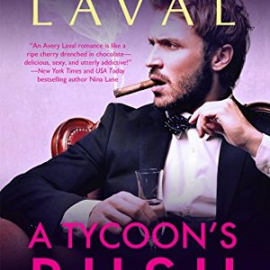 A Tycoon's Rush by Avery Laval