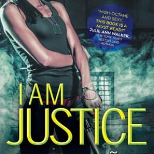 I am Justice by Diana Munoz Stewart