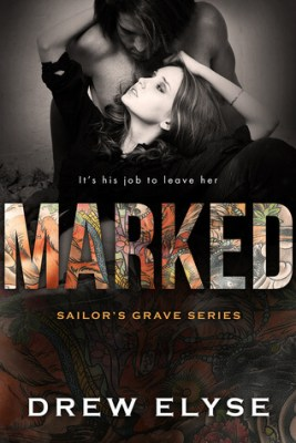 Marked by Drew Elyse