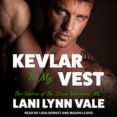 Kevlar to my Vest by Lani Lynn Vale