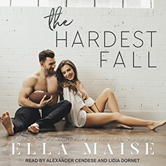The Hardest Fall by Ella Maise