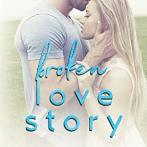 Broken Love Story by Natasha Madison
