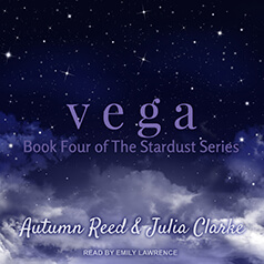 Vega by Autumn Reed and Julia Clarke