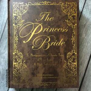 I'm thankful for William Goldman and The Princess Bride!
