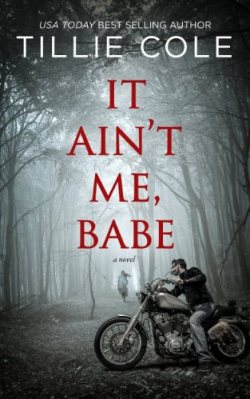 It Ain't Me Babe by Tille Cole #TackleMyTBR2019