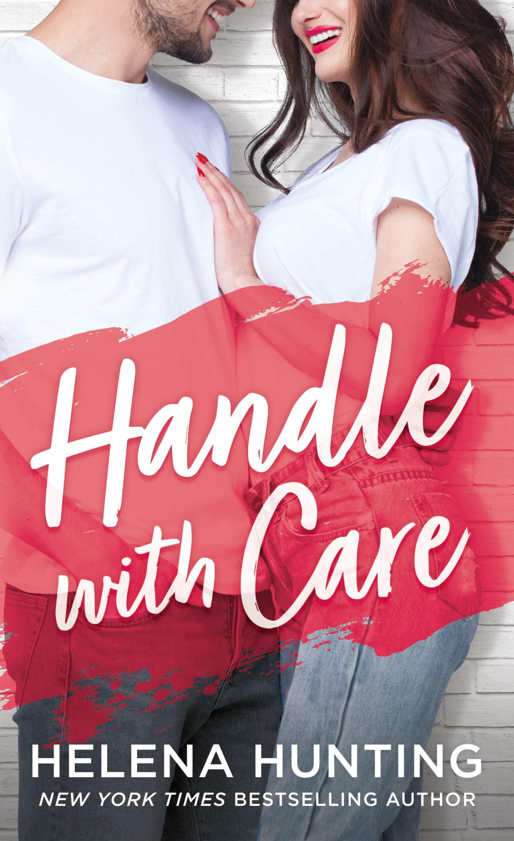 #CoverReveal Handle with Care by Helena Hunting!