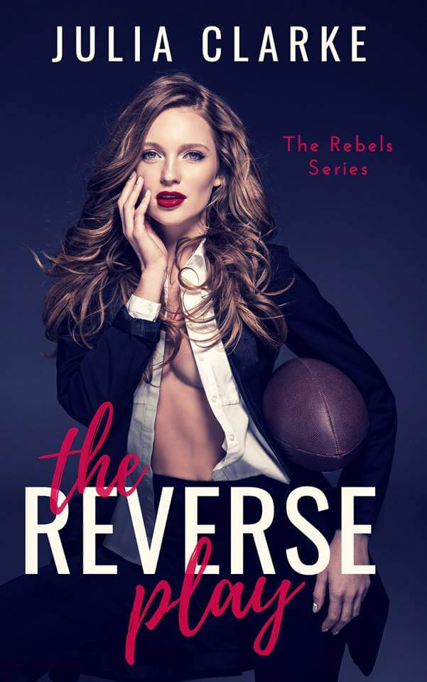 The Reverse Play by Julia Clarke
