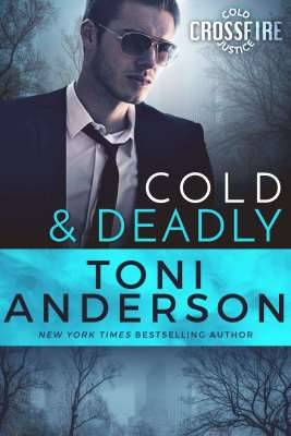 Cold and Deadly by Toni Anderson #BookReview