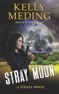 Stray Moon by Kelly Meding