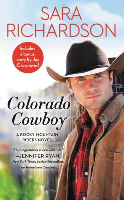 Colorado Cowboy by Sara Richardson