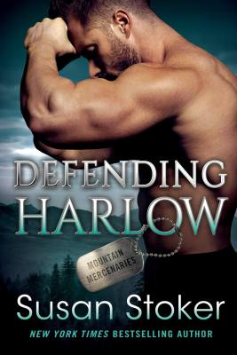 Defending Harlow by Susan Stoker