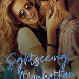 Sightseeing in Manhattan by C. Lesbirel #NewRelease