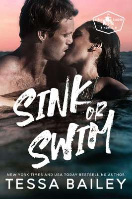 Sink or Swim by Tessa Bailey