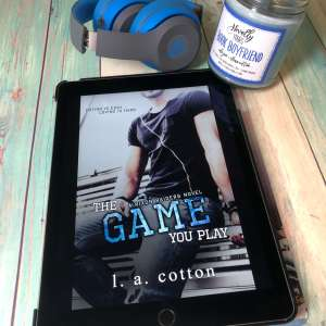 The Game You Play by LA Cotton