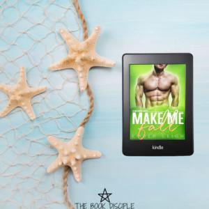 Make Me Fall by Ember Leigh