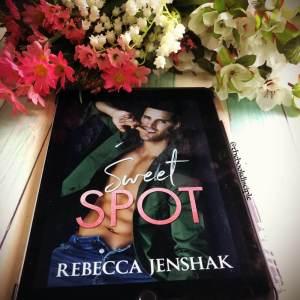 Sweet Spot by Rebecca Jenshak