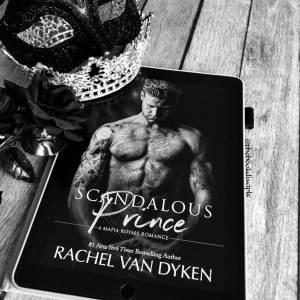 Scandalous Prince by Rachel Van Dyken