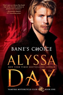 Bane's Choice by Alyssa Day