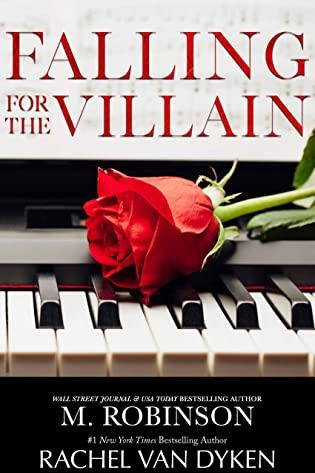 Falling for the Villain by M. Robinson and Rachel Van Dyken