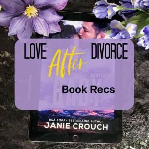 Romances that find love after a divorce!