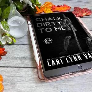 Chalk Dirty to Me by Lani Lynn Vale