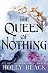 Review   The Queen of Nothing – Holly Black