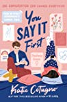 Can't Wait Wednesday| You Say It First – Katie Cotugno