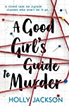 Review  A Good Girl's Guide to Murder – Holly Jackson