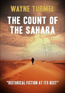 THE COUNT OF THE SAHARA by Wayne Turmel book cover