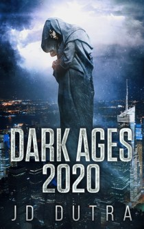 Dark Ages 2020 J.D. Dutra