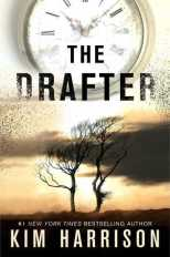 The Drafter (The Peri Reed Chronicles #1) Kim Harrison