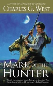 Mark of the Hunter Charles G. West