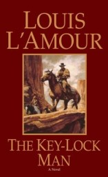 The Key-Lock Man Louis L'Amour