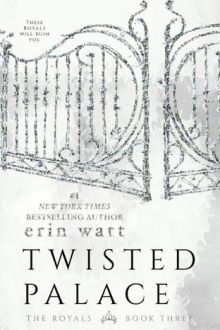 {ARC Review} Twisted Palace (The Royals #3) by Erin Watt