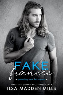 {Review} Fake Fiancee by Ilsa Madden-Mills