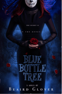 {Cover Reveal} Blue Bottle Tree by Beaird Glover