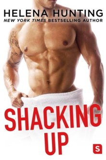 {ARC Review} Shacking Up by Helena Hunting