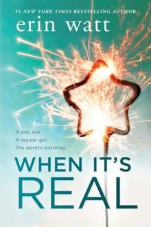 {ARC Review} When it's Real by Erin Watt