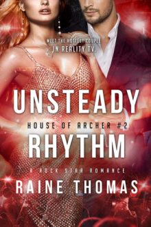 {Cover Reveal} Unsteady Rhythm (House of Archer #2) by Raine Thomas