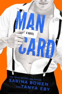 {Review} Man Card (Man Hands #2) by Sarina Bowen and Tanya Eby