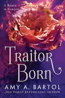 {ARC Review & Giveaway} Traitor Born (Secondborn #2) by Amy Bartol