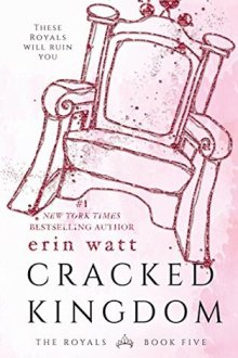 {Review} Cracked Kingdom (The Royals #5) by Erin Watt