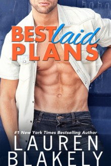 {Review} Best Laid Plans by Lauren Blakely